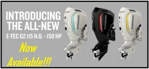 All New Evinrude E-TEC G2 3 Cylinder 115hp HO .. 140hp .. 150hp